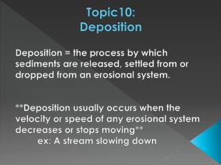 Topic10: Deposition