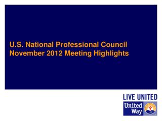 U.S. National Professional Council November 2012 Meeting Highlights