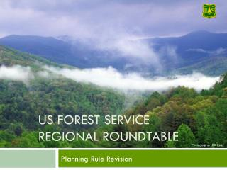 US Forest Service Regional Roundtable