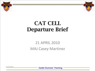CAT CELL Departure Brief