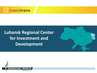 Luhansk Regional C enter for I nvestment and D evelopment