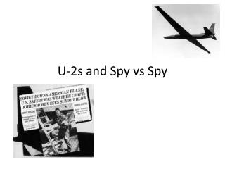U-2s and Spy  vs  Spy