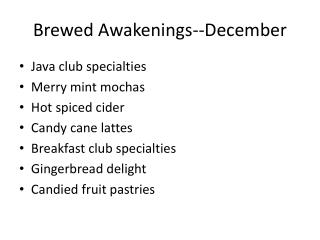 Brewed Awakenings--December