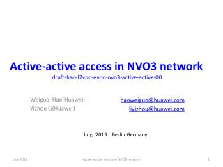 Active-active access in NVO3 network  draft-hao-l2vpn-evpn-nvo3-active-active-00
