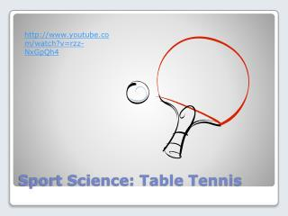 Sport Science: Table Tennis