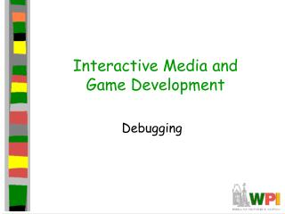 Interactive Media and Game Development