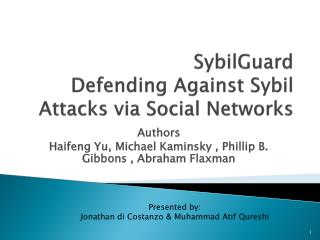 SybilGuard Defending Against Sybil Attacks via Social Networks