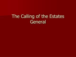 The Calling of the Estates General