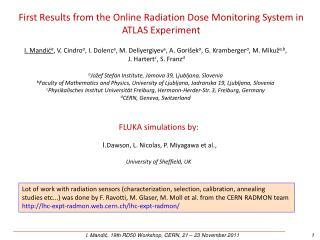 First Results from the Online Radiation Dose Monitoring System in ATLAS Experiment