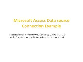 Microsoft Access  Data source  Connection Example