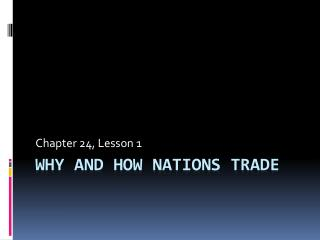 Why and How Nations Trade