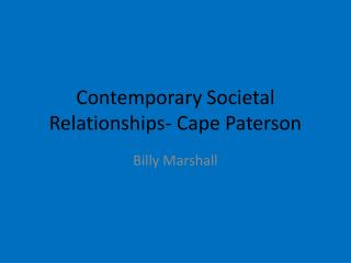 Contemporary Societal Relationships- Cape Paterson