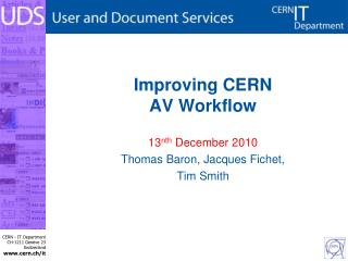 Improving CERN AV Workflow