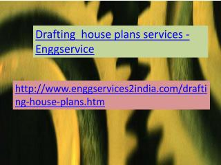 Enggservices Drafting house plans Services