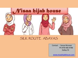 SILK  ROUTE   ABAYAS