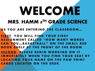 WELCOME Mrs. Hamm 8 th  grade Science
