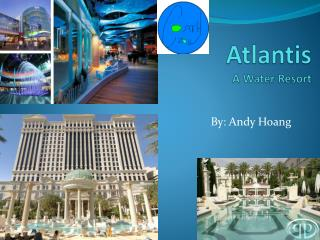 Atlantis A Water Resort