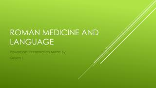 Roman Medicine and Language
