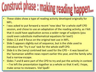 Construct phase : making reading happen…
