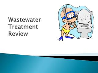 Wastewater  Treatment Review
