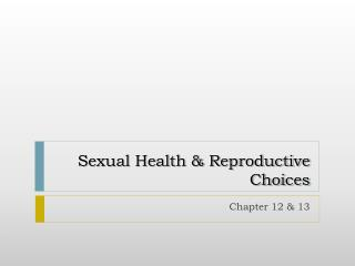 Sexual Health & Reproductive Choices