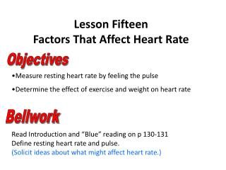 Lesson Fifteen Factors That Affect Heart Rate