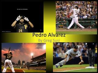Pedro Alvarez