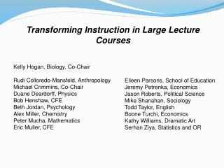 Transforming Instruction in Large Lecture Courses