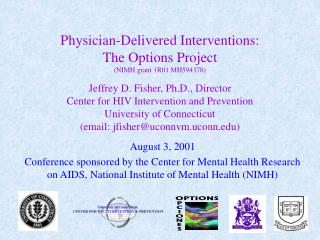 August 3, 2001 Conference sponsored by the Center for Mental Health Research on AIDS, National Institute of Mental Healt