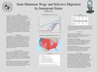 State Minimum Wage and Selective Migration by Immigrant Status  Kristen Veit