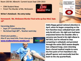 Room 203 Mr. Albrecht  Current Issues Sept  13th  2013 CNN Student  News