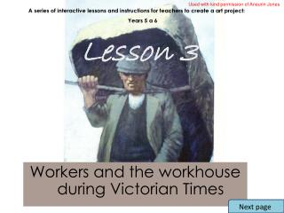 Workers and the workhouse during Victorian Times