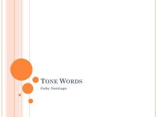 Tone Words