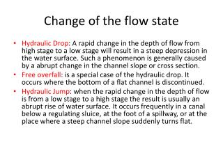 Change of the flow state
