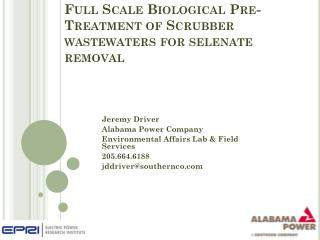Full Scale Biological Pre-Treatment of Scrubber wastewaters for selenate removal