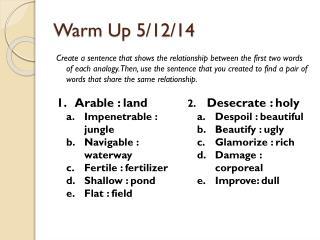 Warm Up 5/12/14