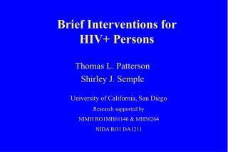 Brief Interventions for  HIV+ Persons