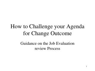 How to Challenge your Agenda for Change Outcome