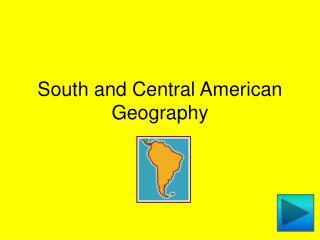 South and Central American Geography
