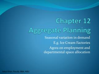 Chapter 12 Aggregate Planning