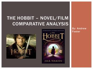 THE HOBBIT – Novel/Film Comparative Analysis