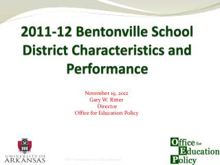2011-12 Bentonville School District Characteristics and Performance