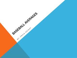 Baseball Averages