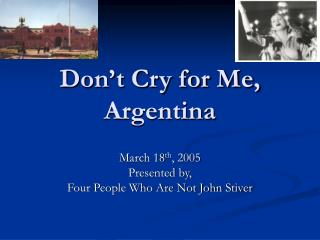 Don t Cry for Me, Argentina