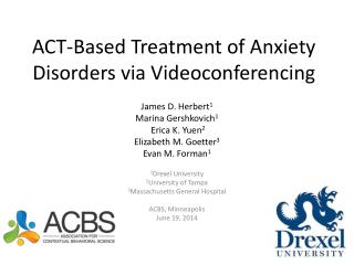 ACT-Based Treatment of Anxiety Disorders via Videoconferencing
