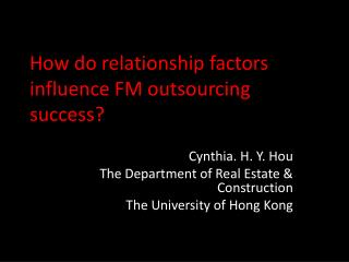 How do relationship factors influence FM outsourcing success?