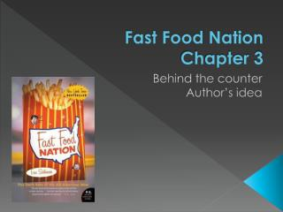 Fast Food Nation Chapter 3
