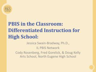 PBIS in the Classroom: Differentiated Instruction for High School: