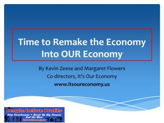 Time to Remake the Economy Into OUR Economy
