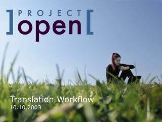 Translation Workflow 10.10.2003